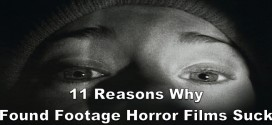 11 Reasons Why Found Footage Horror Films Suck